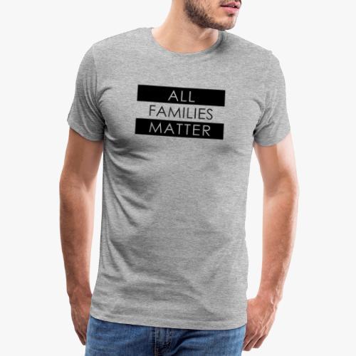 all families matter - Männer Premium T-Shirt