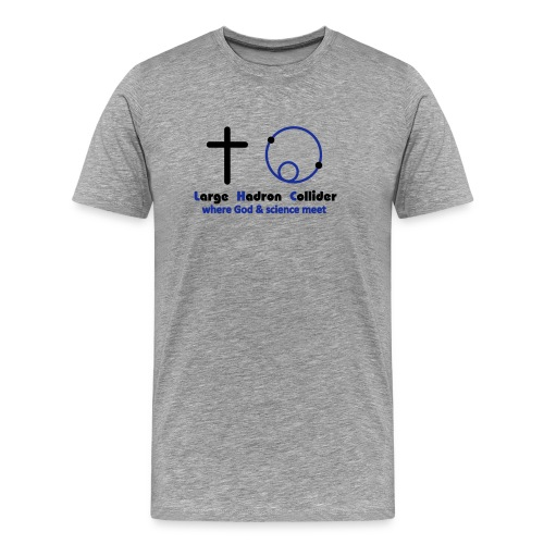 God and the Large Hadron Collider - Men's Premium T-Shirt
