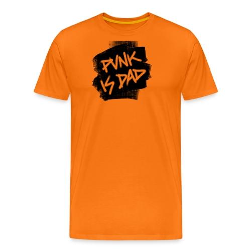 Punk Is Dad - Männer Premium T-Shirt