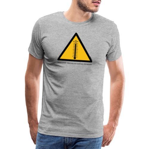 Warnung vor nutzlosen Klimazielen - Männer Premium T-Shirt