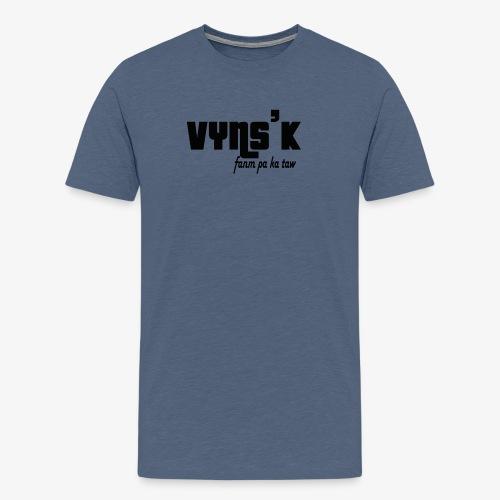 VYNS'K Fanm pa ka taw 2 - T-shirt Premium Homme