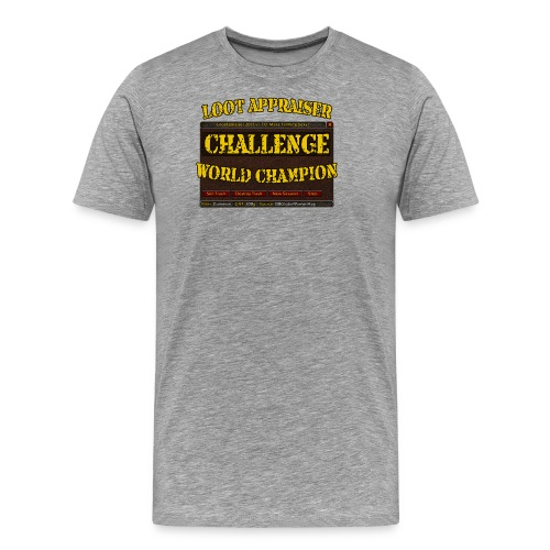Loot Appraiser World Champion - Männer Premium T-Shirt
