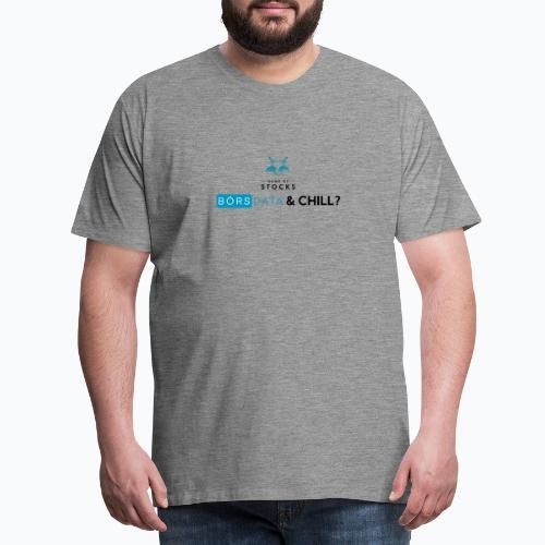 Börsdata & chill - Premium-T-shirt herr
