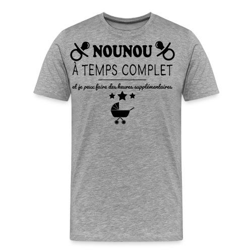 nounou a temps complet - T-shirt Premium Homme