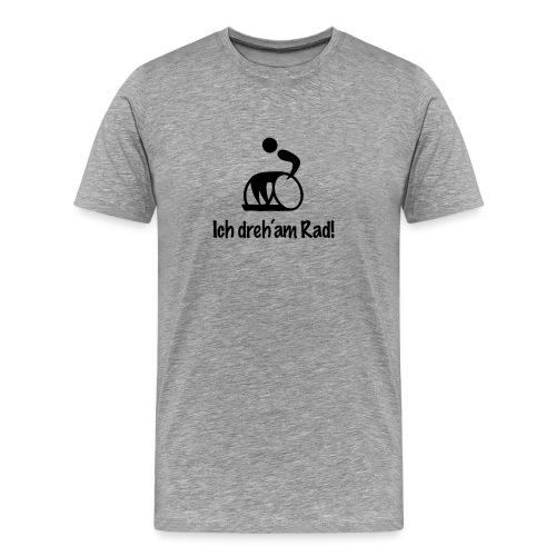 Ich dreh am Rad - Männer Premium T-Shirt