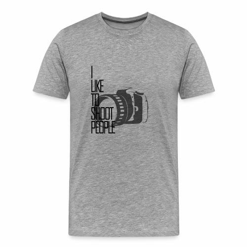 I like to shoot people - Men's Premium T-Shirt
