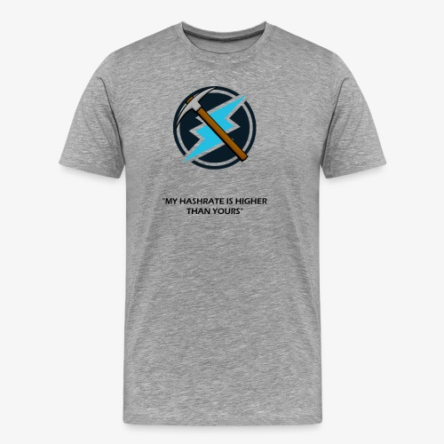 Electroneum - My HashRate is Higher than yours - T-shirt Premium Homme