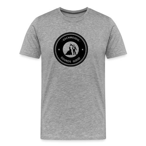 Sounds Good | GSCHMEIDIG© - Männer Premium T-Shirt
