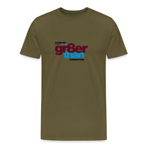 courage-gr8erthan-corrupt - Men's Premium T-Shirt