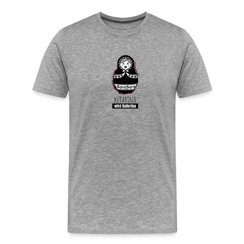 Ketarina - Männer Premium T-Shirt