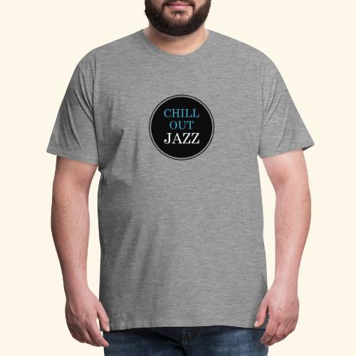 chill out jazz - Männer Premium T-Shirt