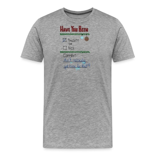 The Naugthy or Nice List - Herre premium T-shirt