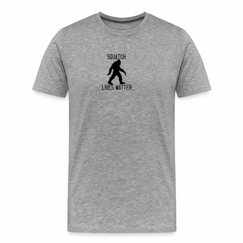 Squatch Lives Matter - Men's Premium T-Shirt