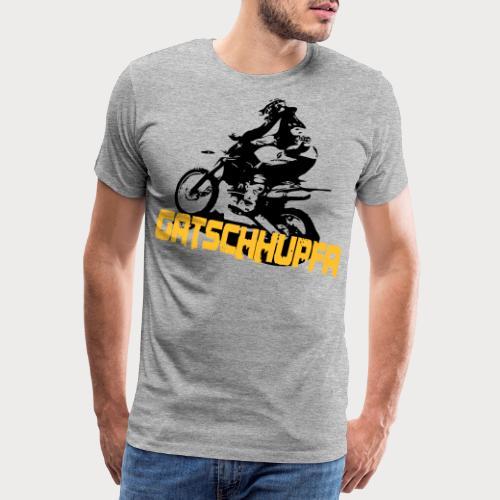 Gatschhupfa - Männer Premium T-Shirt