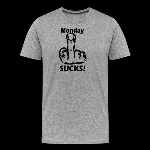 Mondaysucks - Männer Premium T-Shirt