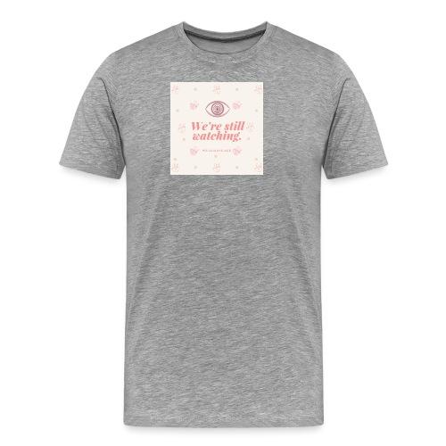 Automnicon. We're still watching. - Men's Premium T-Shirt