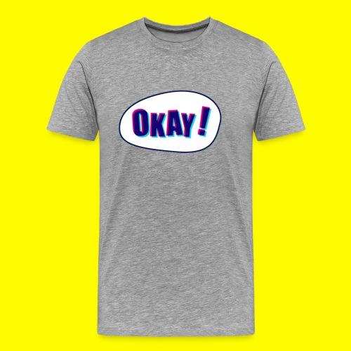 SnapShirt Okay! - T-shirt Premium Homme