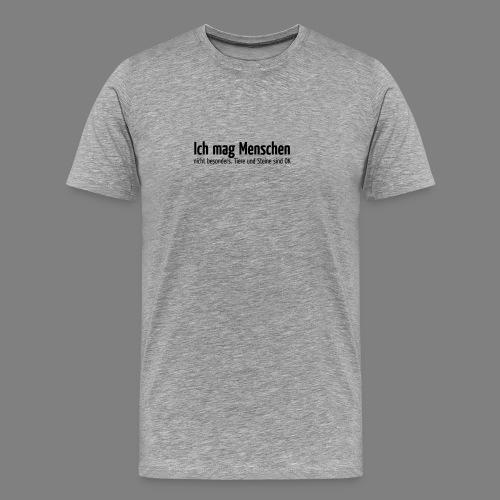 Ich mag Menschen - Männer Premium T-Shirt