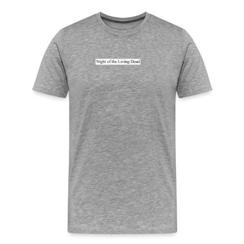 Night of the Living Dead - Männer Premium T-Shirt