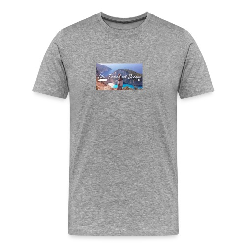 Life, Travel and Dreams - Maglietta Premium da uomo