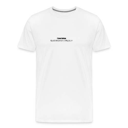 I love anime - Men's Premium T-Shirt