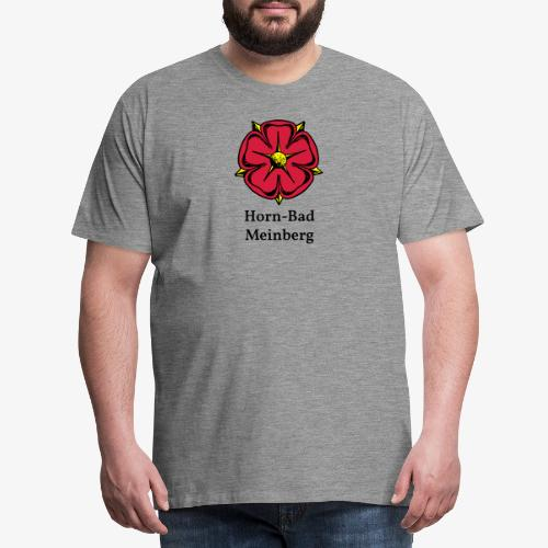 Lippische Rose mit Unterschrift Horn-Bad Meinberg - Männer Premium T-Shirt