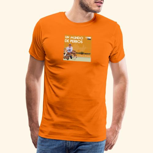 Un mundo de perros 1 03 - Camiseta premium hombre
