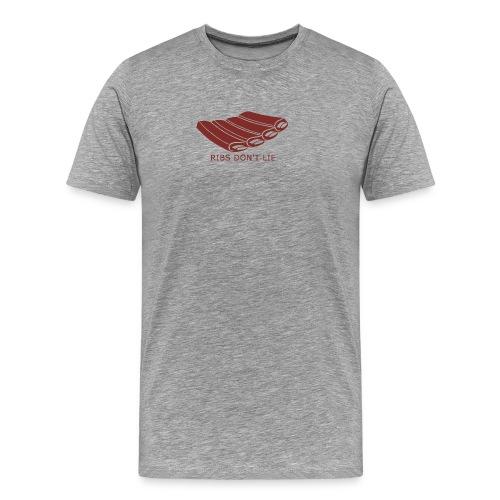 RIBS DONT LIE - Männer Premium T-Shirt
