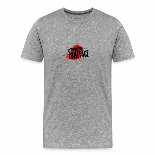 Eplodating Foreface - Men's Premium T-Shirt