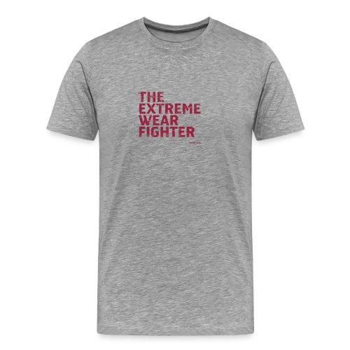 The Extreme Wear Fighter - Premium-T-shirt herr