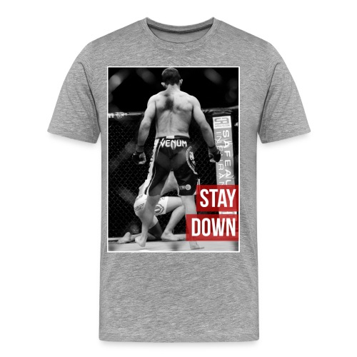 Phil Harris Stay Down - Men's Premium T-Shirt