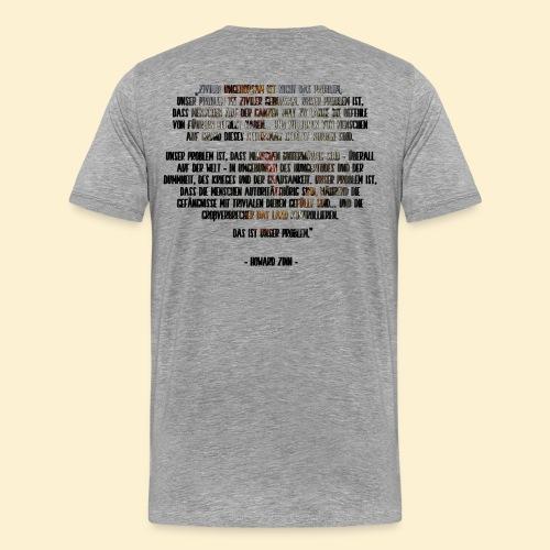 Ziviler Unehorsam - Howard Zinn - Männer Premium T-Shirt