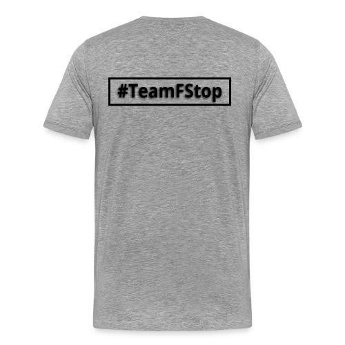 2016 04 23 TeamFStop png - Männer Premium T-Shirt