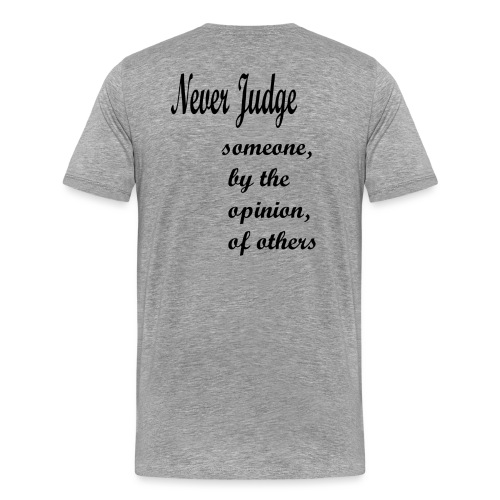 Never Judge - Men's Premium T-Shirt
