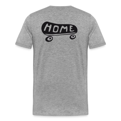 HOME is where my Skateboard is (black) - Männer Premium T-Shirt
