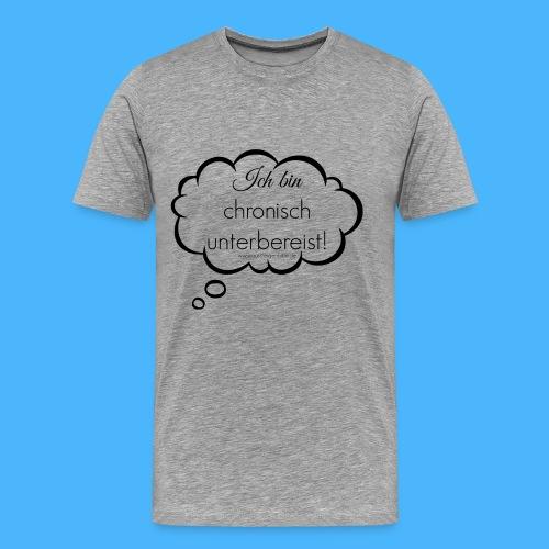 chronisch unterbereist denkblase schwarz transpar - Männer Premium T-Shirt