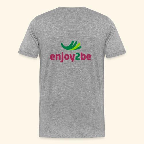 enjoy2be - Männer Premium T-Shirt