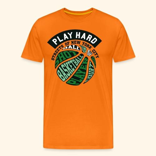 Spiele Hart Basketball . Eine gute Geschenkidee - Männer Premium T-Shirt