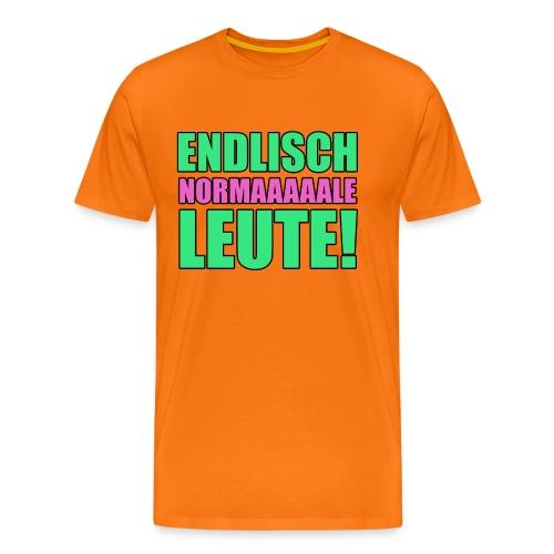 Endlisch normale Leute - Männer Premium T-Shirt