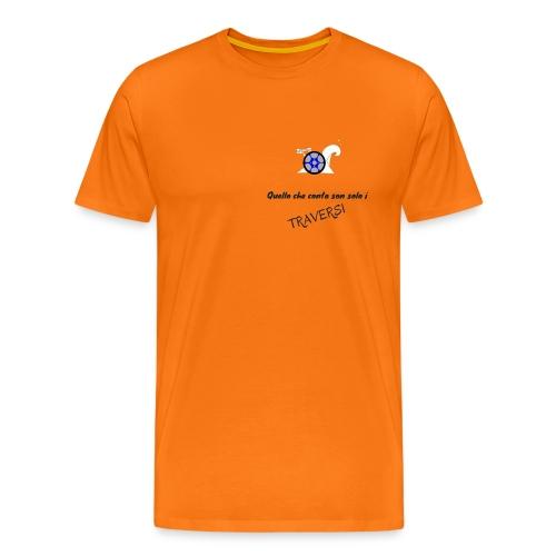 Quello che conta son solo i TRAVERSI - Maglietta Premium da uomo