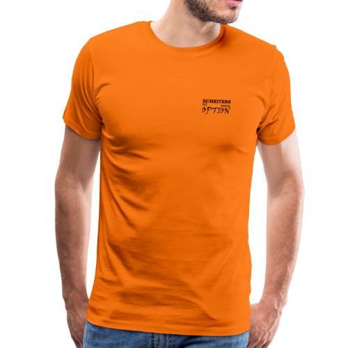 Sprüche T-Shirt Scheitern ist keine Option - Männer Premium T-Shirt
