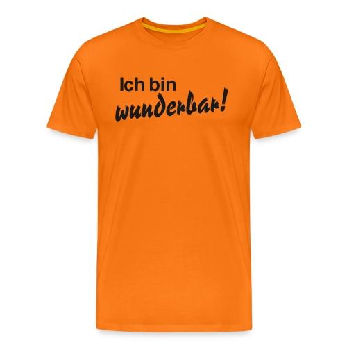 Ich bin wunderbar - Männer Premium T-Shirt