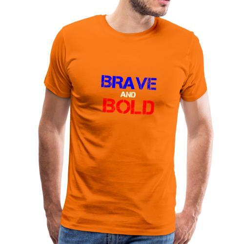 Brave and Bold - Men's Premium T-Shirt