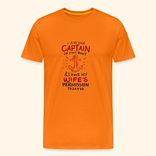 Ich bin der Kapitän I Am Captain of This Boat - Männer Premium T-Shirt