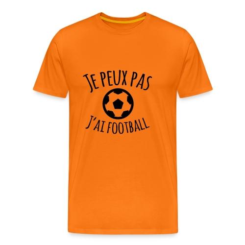 Je peux pas J ai football - T-shirt Premium Homme