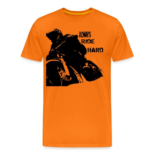 Alwaysridehard - Männer Premium T-Shirt