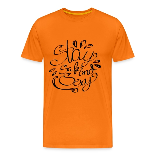 Staysafeandsexy2 - Männer Premium T-Shirt