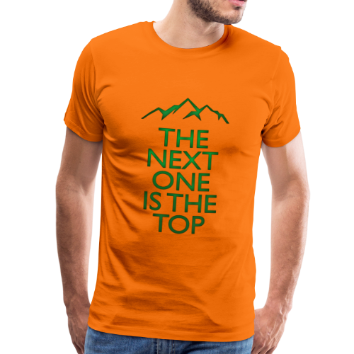 The Next One Is The Top - Green - Men's Premium T-Shirt