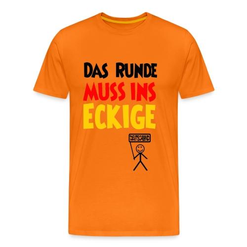 Das Runde muss ins Eckige, Fußball, Deutschland, 2 - Männer Premium T-Shirt