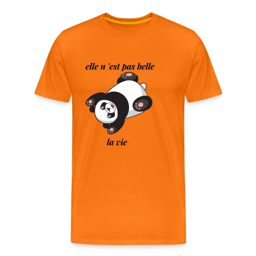 elle n 'est pas belle la vie - T-shirt Premium Homme